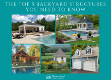 The Top 5 Backyard Structures You Need to Know