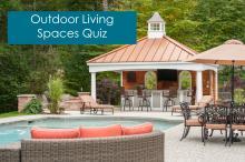 Outdoor Living Spaces Quiz
